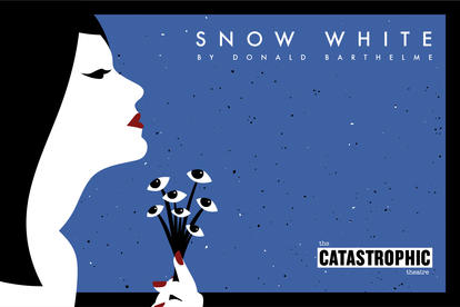 Catastrophic Theatre - Snow White
