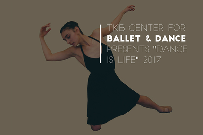 TKB Center for Ballet and Dance - Dance is life