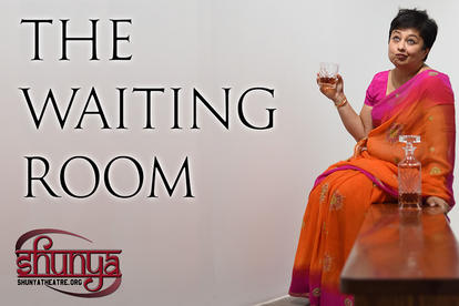 Shunya Theatre - The Waiting Room