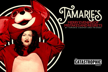 Catastrophic Theatre - Tamarie's Merry Evening of Mistakes and Regrets