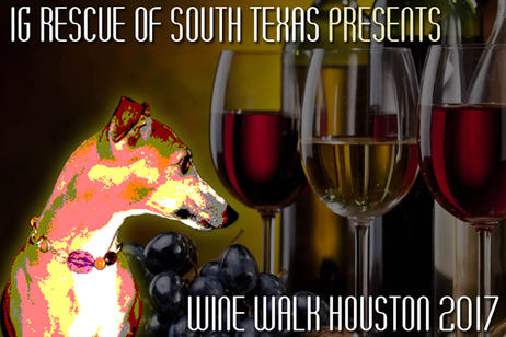 Italian Greyhound Rescue Foundation - 4th Annual Wine Walk Houston