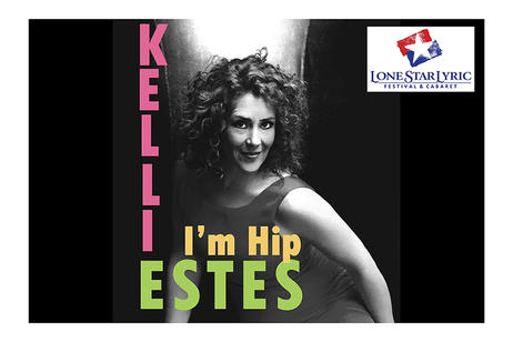 Lone Star Lyric - Kelli Estes - I'm Hip