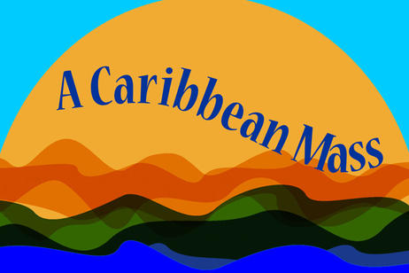 International Voices Houston - A Caribbean Mass