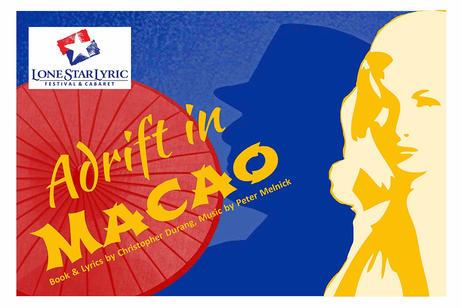 Lone Star Lyric - Adrift in Macao