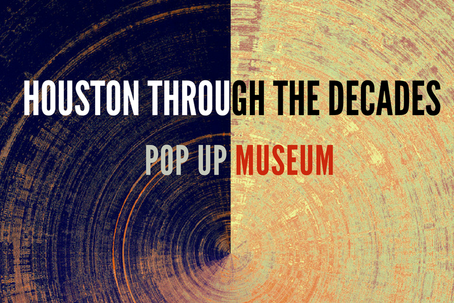 Houston History Alliance - Popup Museum