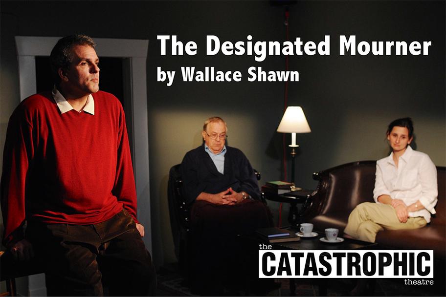 Catastrophic Theatre - Designated Mourner