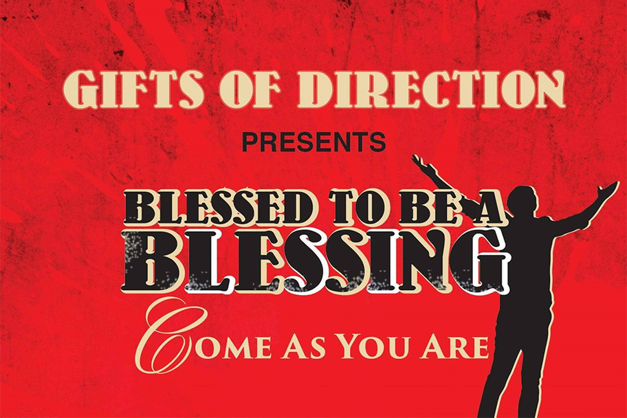 Gifts of Direction - Blessed to be a Blessing