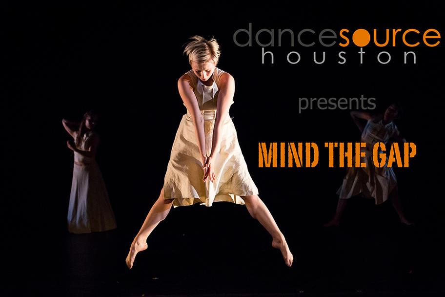 Dance Source Houston - Mind the Gap