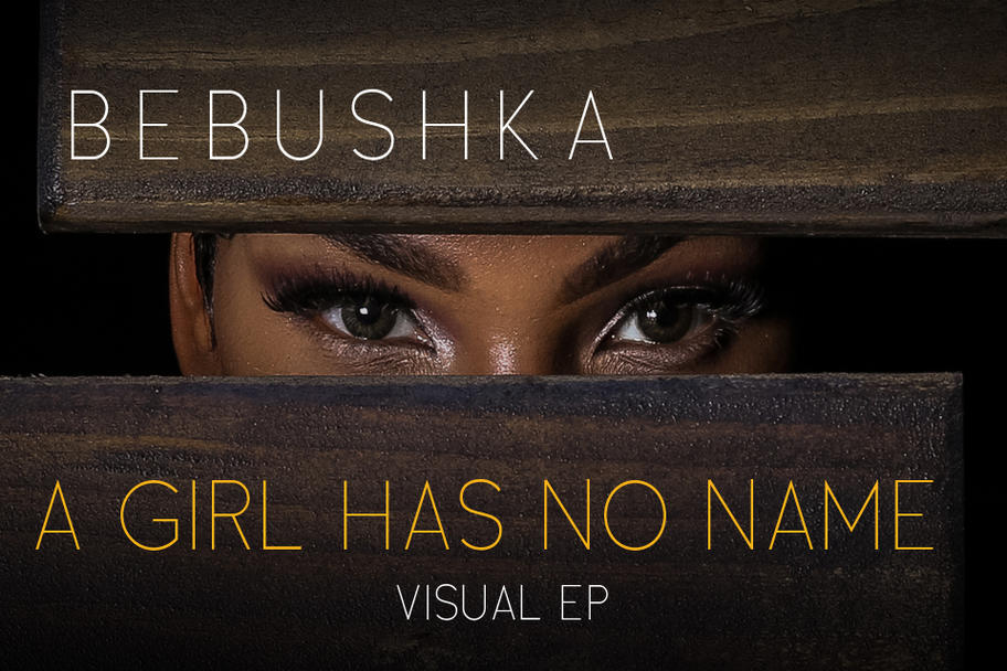Bebushka - A Girl Has No Name