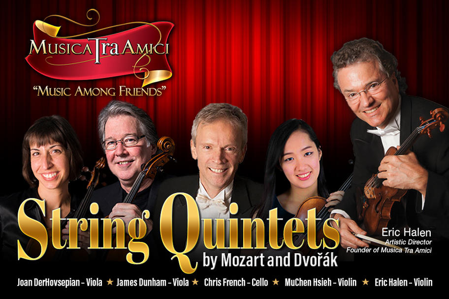 Musica Tra Amici - String Quintets by Mozart and Dvorak