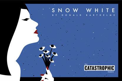 Catastrophic Theatre - Snow White