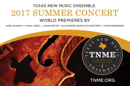 Texas New Music Ensemble - 2017 Summer Concert