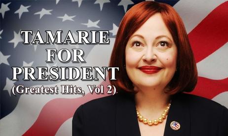 Catastrophic Theatre - Tamarie for President