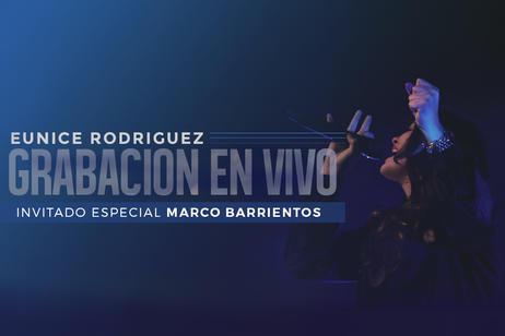 Eunice Rodriguez - Grabacion En Vivo