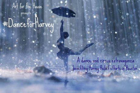 Arts for the House - Dance for Harvey