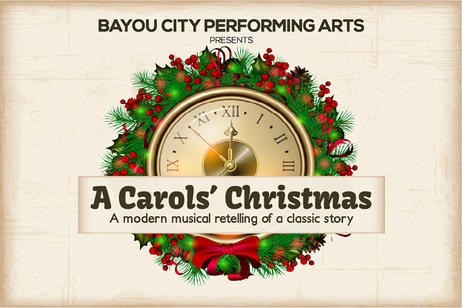 Bayou City Performing Arts - A Carols Christmas