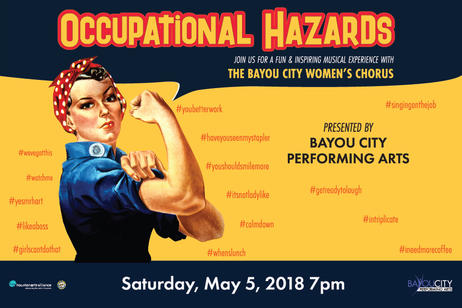 Bayou City Performing Arts - Occupational Hazards