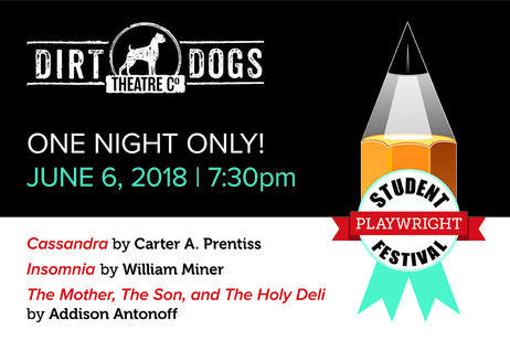 Dirt Dogs Theatre Co - Student Playwright Festival 2018