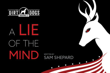 Dirt Dogs Theatre - A LIe of the Mind