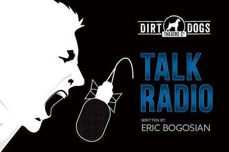 Dirt Dogs Theatre - Talk Radio