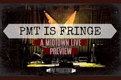 PMT Productions - PMT is Fringe