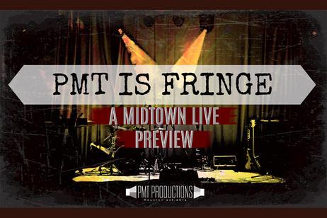 PMT Productions - PMT is Fringe