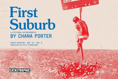 Catastrophic Theatre - First Suburb