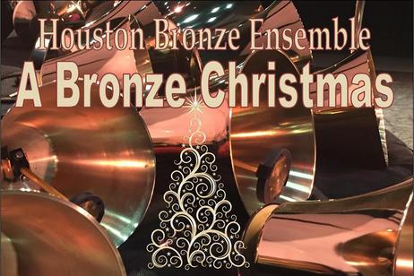 Houston Bronze Ensemble - A Bronze Christmas
