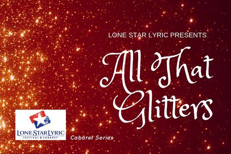 Lone Star Lyric - All That Glitter