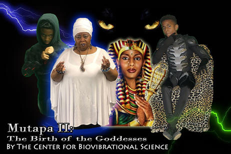 Center for Bio Vibrational Science - Mutapa Birth of the Goddesses
