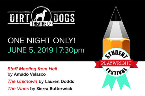 Dirt Dogs Theatre - Student Playwright Festival 2019