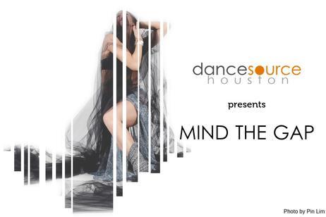 Dance Source Houston - Mind The Gap XI