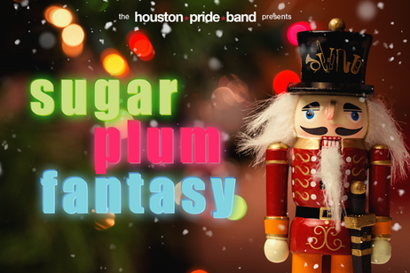 Houston Pride Band - Sugar Plum Fantasy