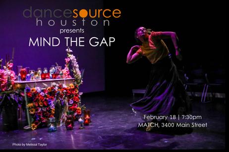 Dance Source Houston - Mind The Gap - Part XV