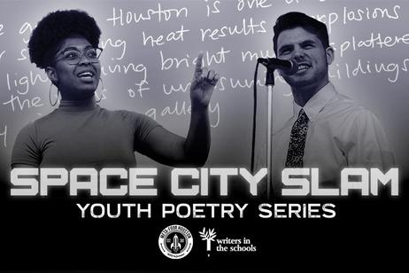 Writers in the Schools - Space City Slam