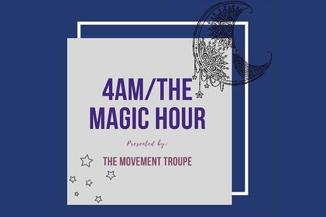The Movement Troupe - 4 AM The Magic Hour