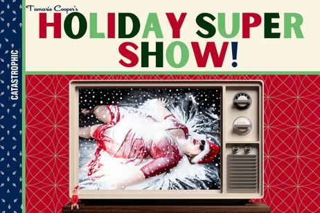 Catastrophic - Tamaries Holiday Super Show