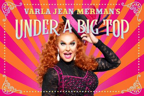 MATCH Presents - Varla Jean Merman Under a Big Top