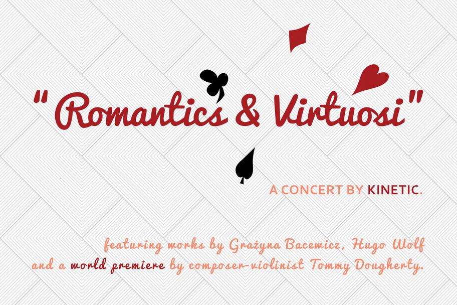 Kinetic Ensembel - Romantic and Virtuosi