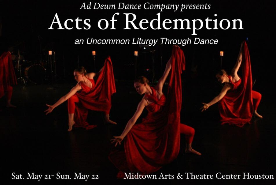Ad Deum Dance Company - Acts of Redemption: An Uncommon Liturgy Through Dance