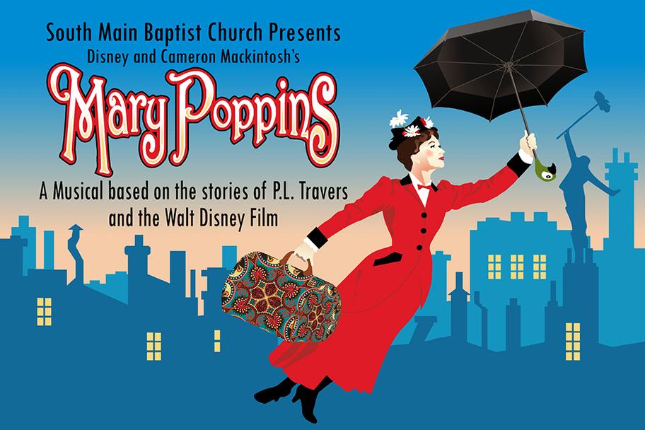 South Main Baptist Church - Mary Poppins
