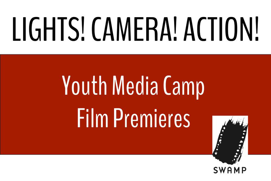 SWAMP - Youth Media Summer Camp