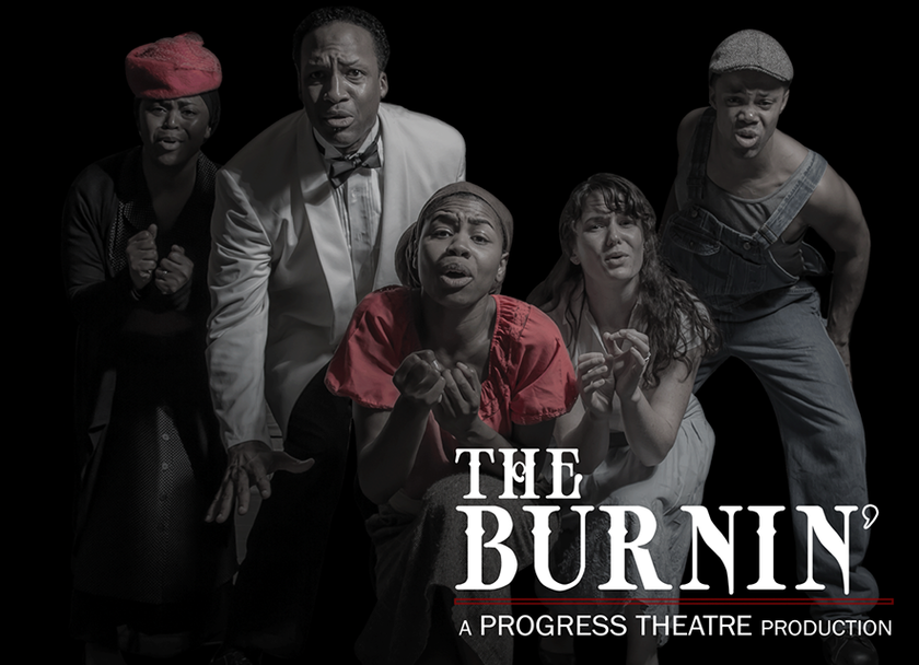 Progress Theatre - The Burnin' - Photo by Melisa Cardona