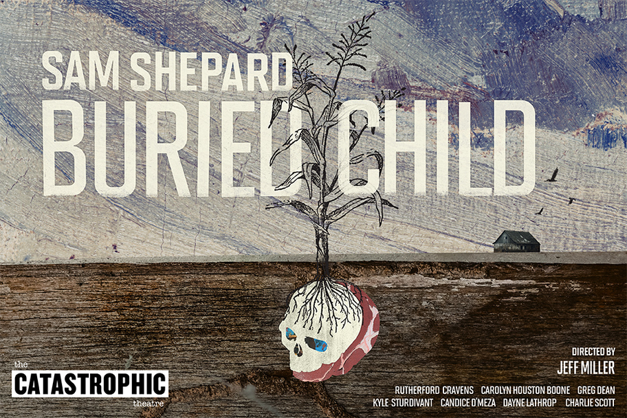 Catastrophic Theatre - Buried Child