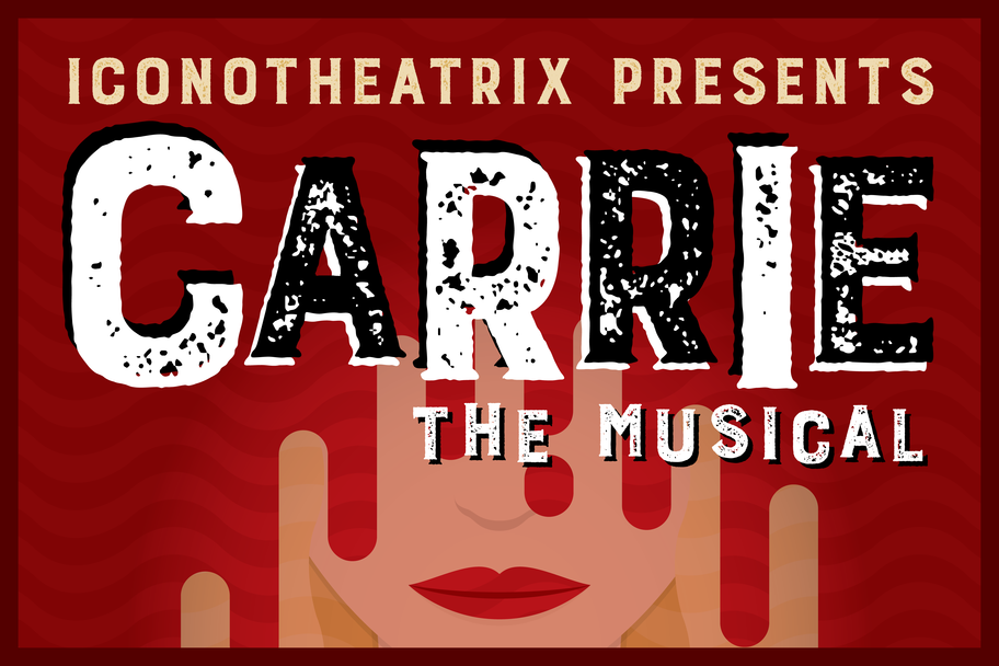 Iconotheatrix - Carrie the Musical