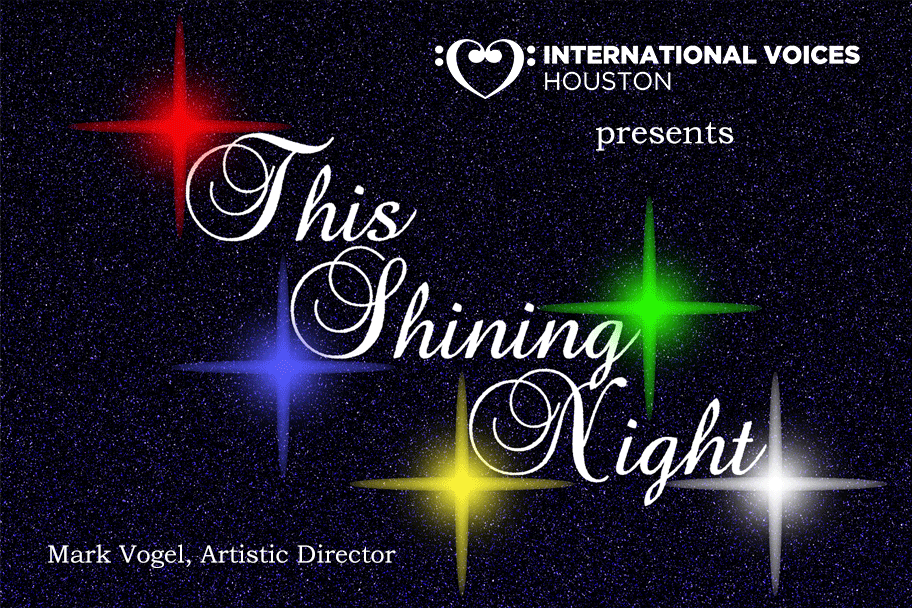 This Shining International Voices Houston - This Shining Night