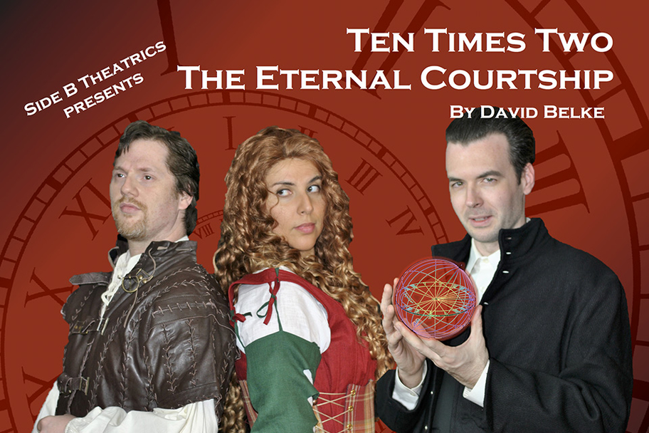 Side B Theatrics - Ten Times Two The Eternal Courtship