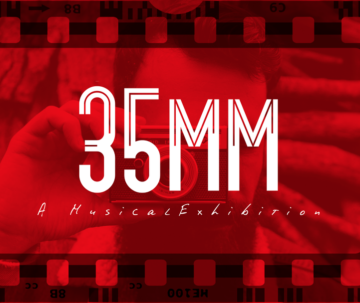 PMT Productions - 35MM: A Musical Exhibition