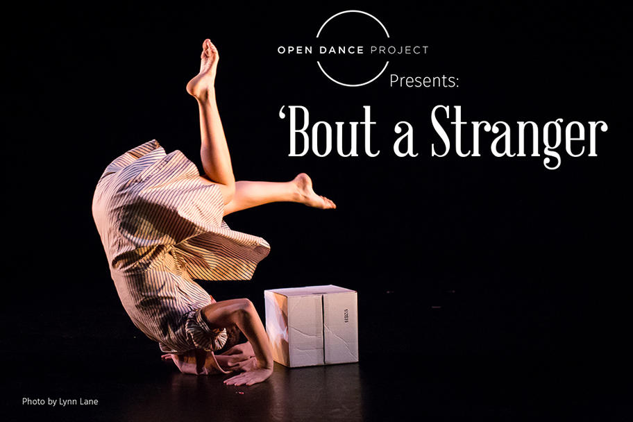 Open Dance Project - Bout a Stranger