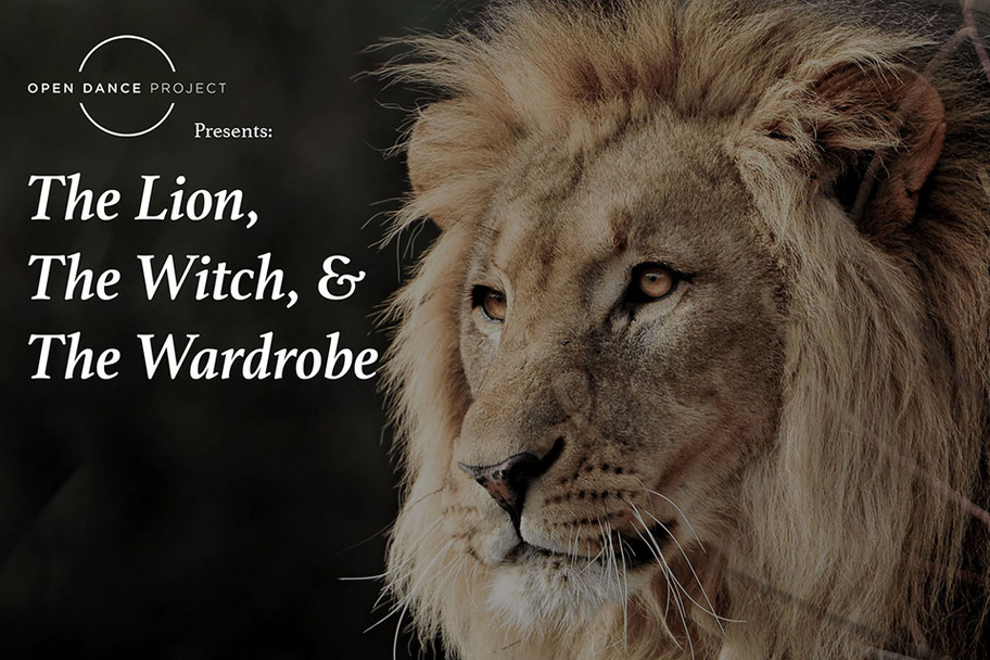 Open Dance Project - The Lion, the Witch and the Wardrobe